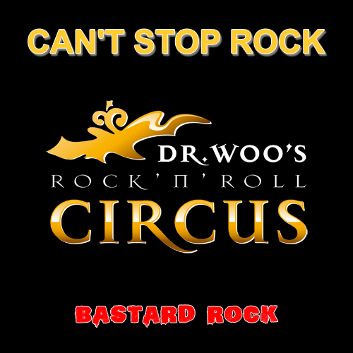 Dr. Woo's Bastard Rock Monster Mash: Can't Stop Rock
