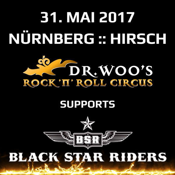Dr Woo Supports Black Star Riders Hirsch Nuernberg 2017